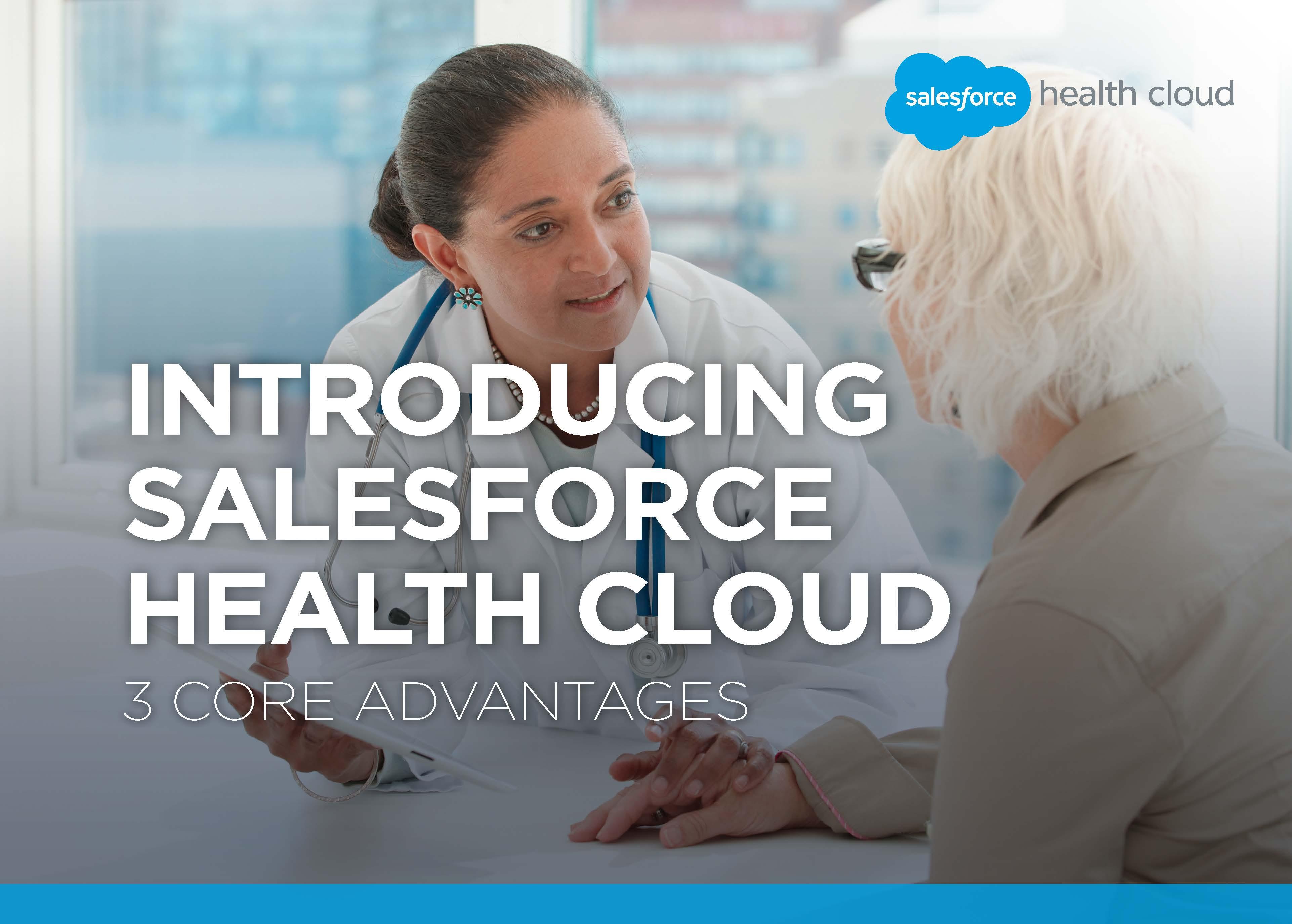 Introducing Salesforce Healthcloud 3 core advantages
