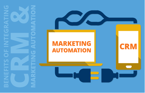 4 Benefits of Integrating Your CRM With Your Marketing Automation System